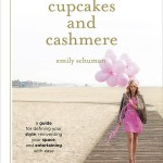 """Cupcakes and Cashmere"" by Emily Schuman, published by Abrams Image, 2012; abramsbooks.com."