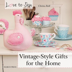 Vintage-Style Gifts for the Home by Christa Rolf bookcover