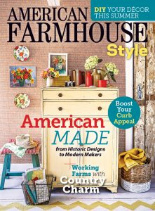 American Farmhouse Style Summer 2018 Issue