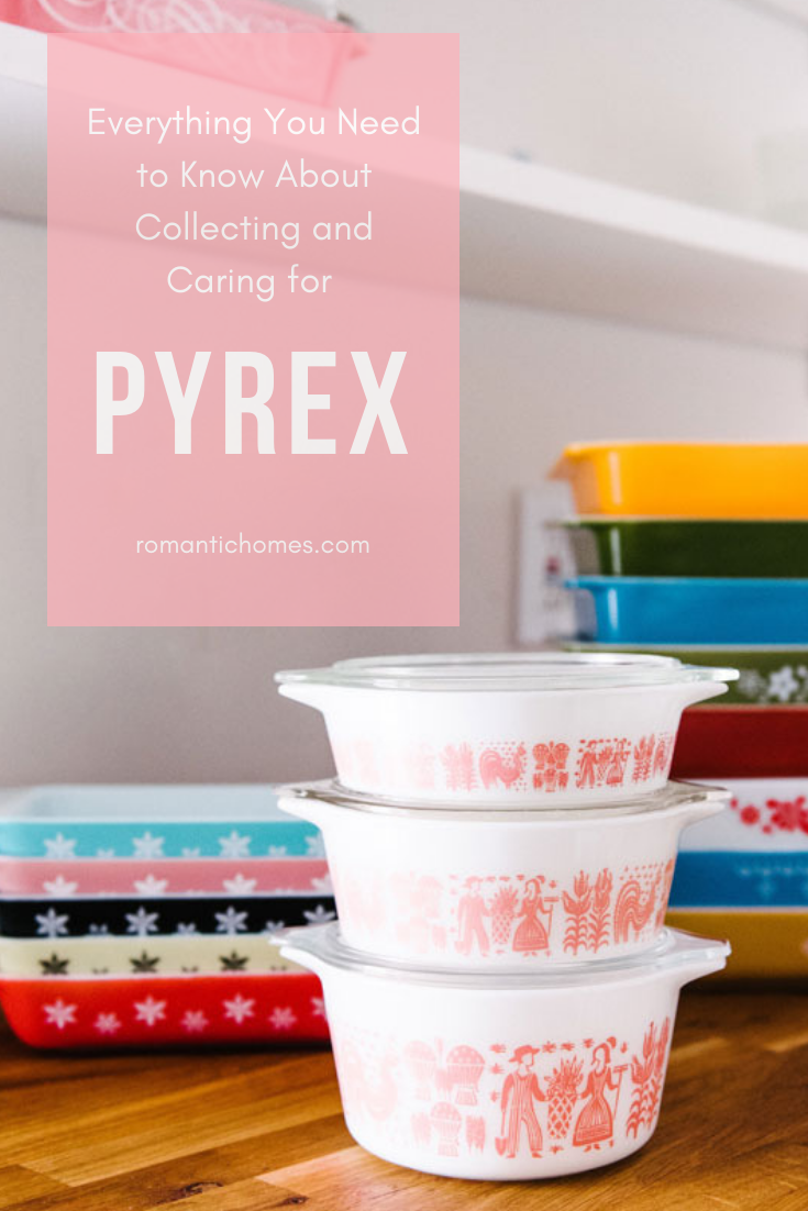 Everything you need to know about collecting and caring for pyrex