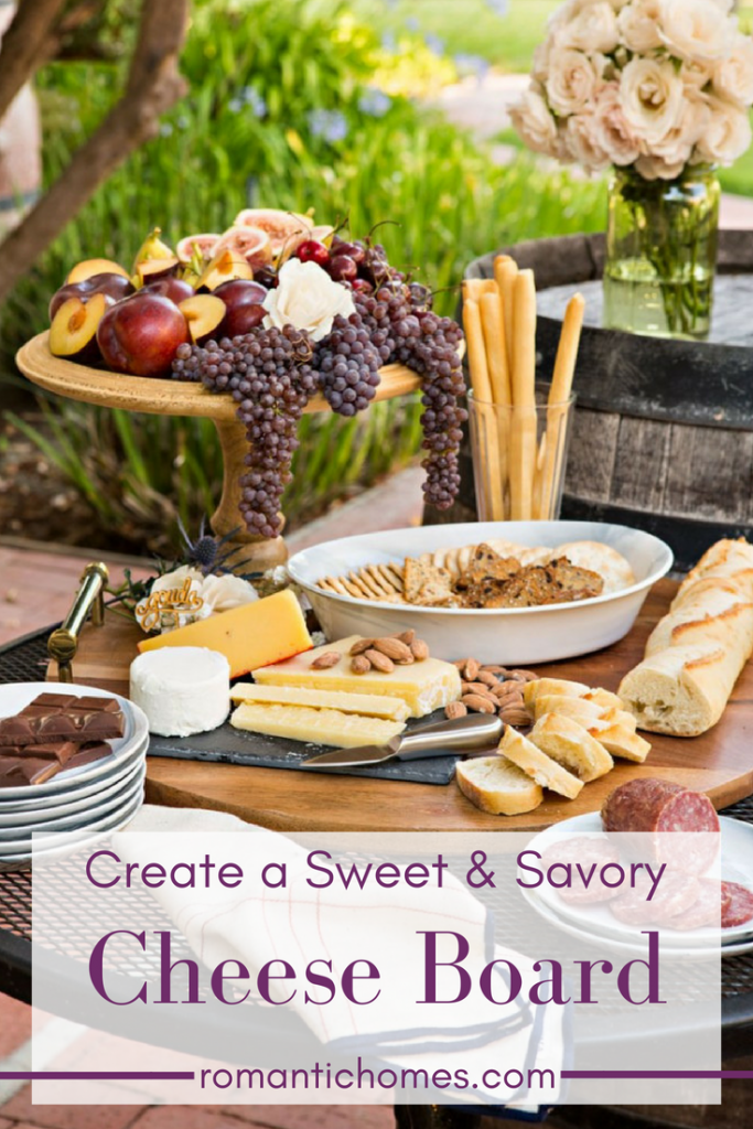 How to Create a Sweet and Savory Cheeseboard- Romantic Homes