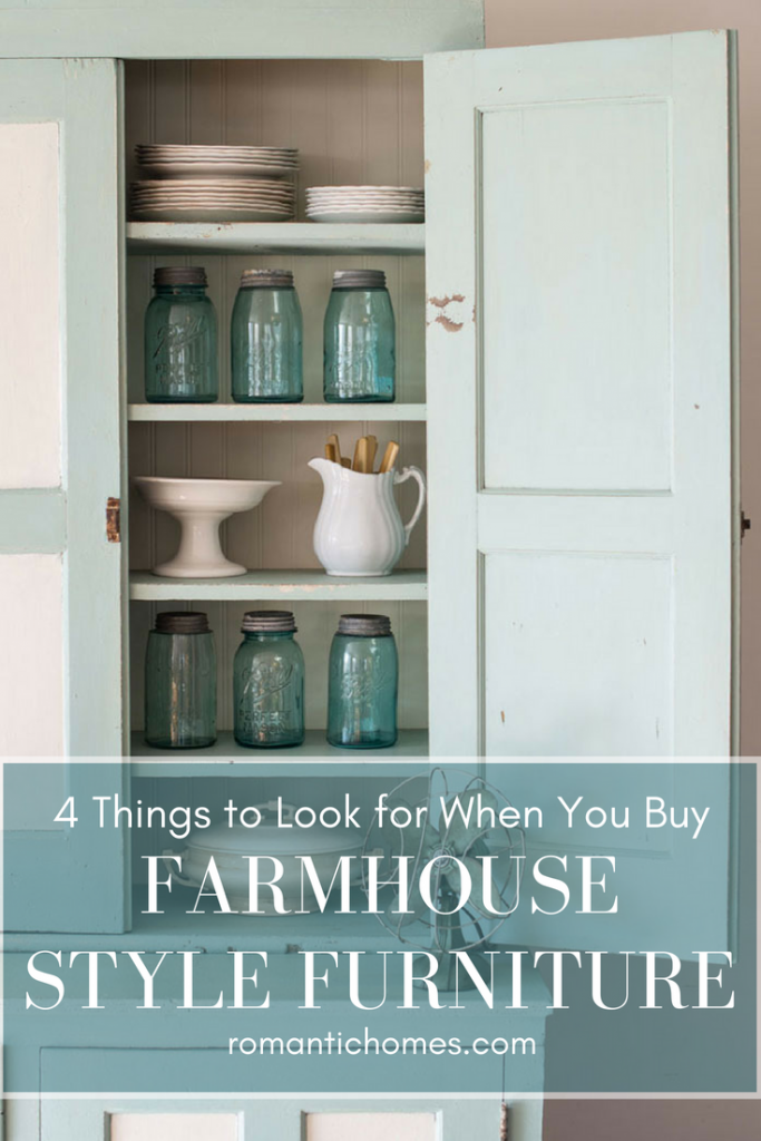 4 things to look for before you buy farmhouse style furniture
